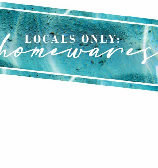 Locals Only: Homewares